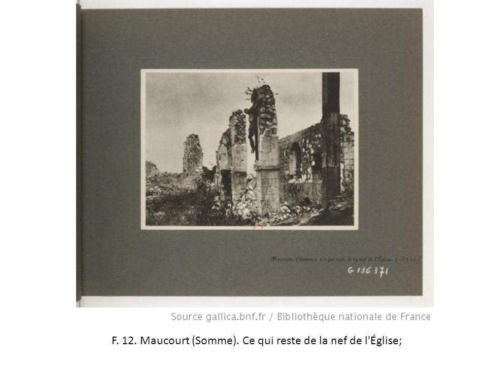 F. 12. Maucourt (Somme). Ce qui reste de la nef de l Église;