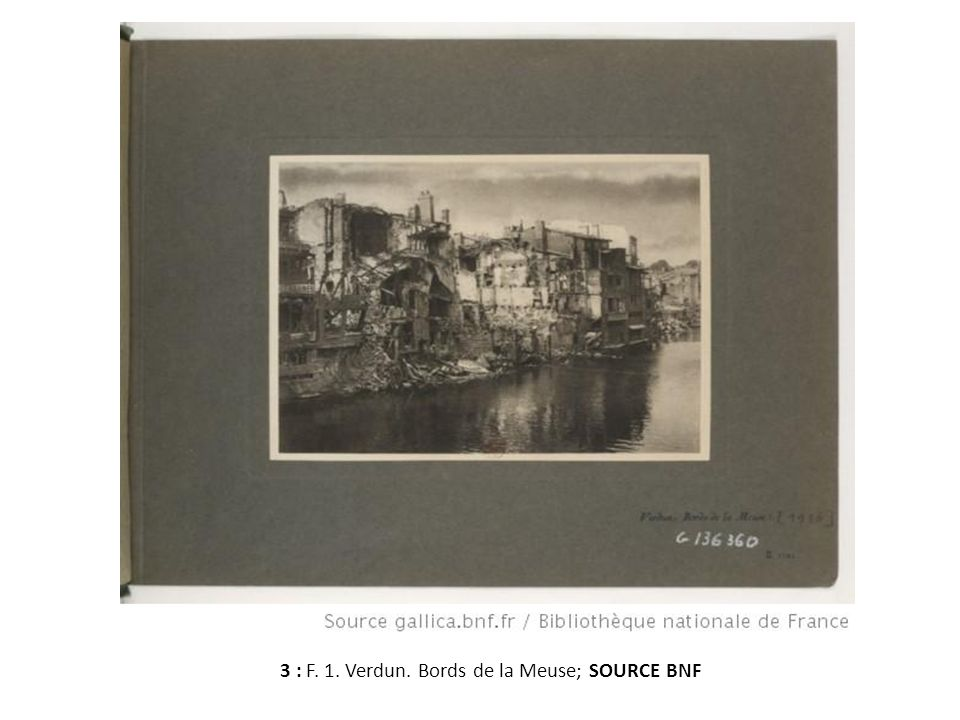3 : F. 1. Verdun. Bords de la Meuse; SOURCE BNF
