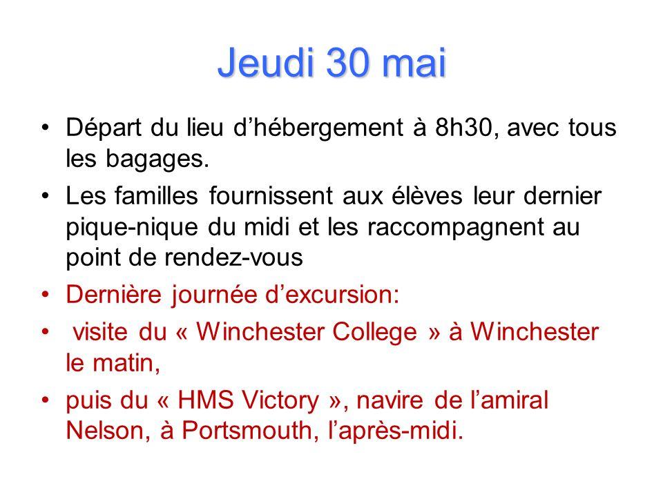 Jeudi 30 mai Départ du lieu d'hébergement à 8h30, avec tous les bagages.