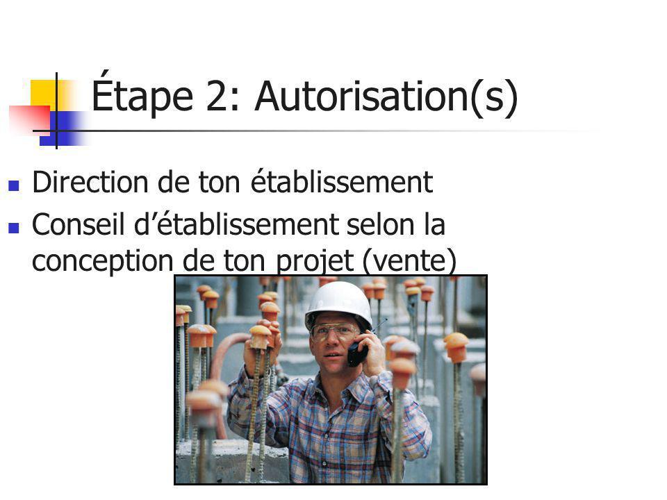Étape 2: Autorisation(s)