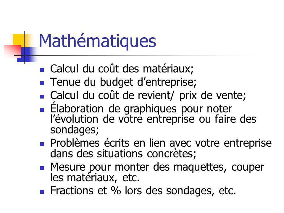 Mathématiques Calcul du coût des matériaux;