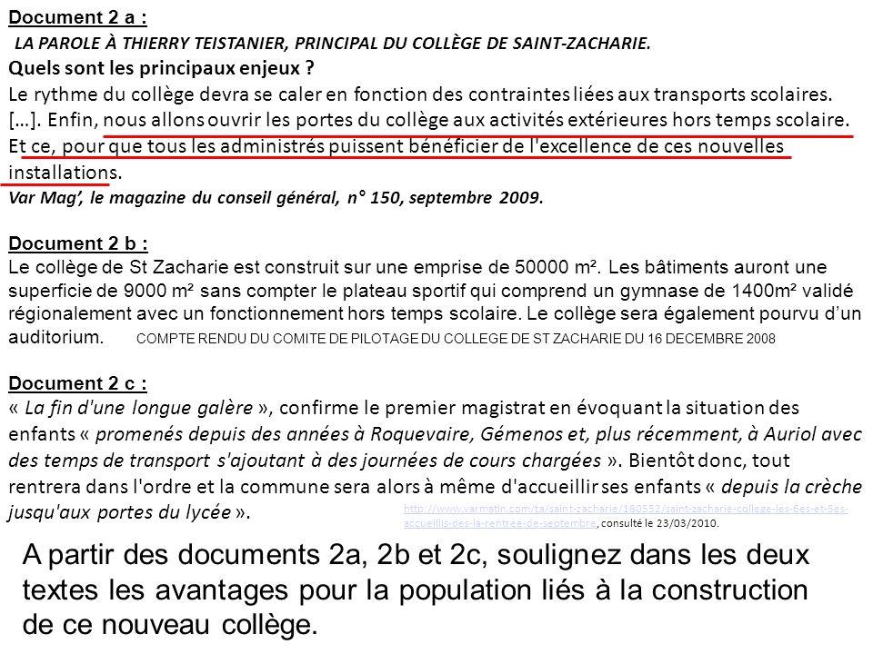 Document 2 a : LA PAROLE À THIERRY TEISTANIER, PRINCIPAL DU COLLÈGE DE SAINT-ZACHARIE. Quels sont les principaux enjeux