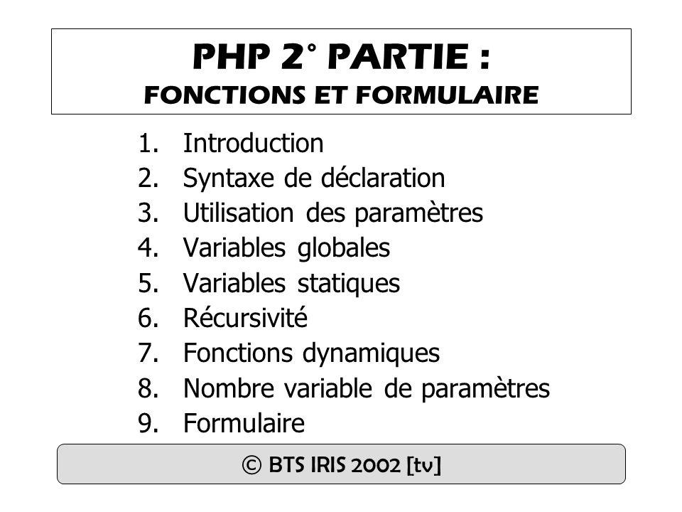 PHP 2° PARTIE : FONCTIONS ET FORMULAIRE