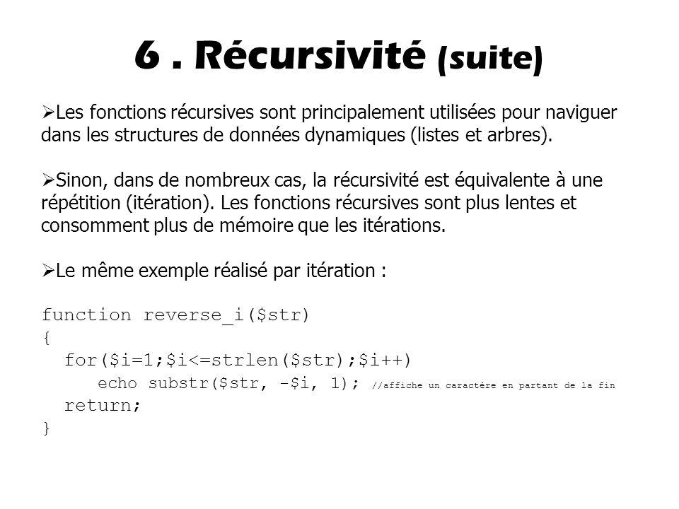 6 . Récursivité (suite)