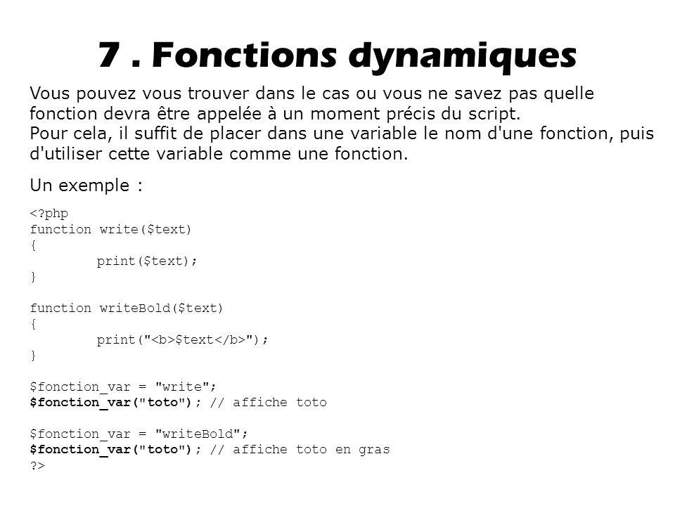 7 . Fonctions dynamiques