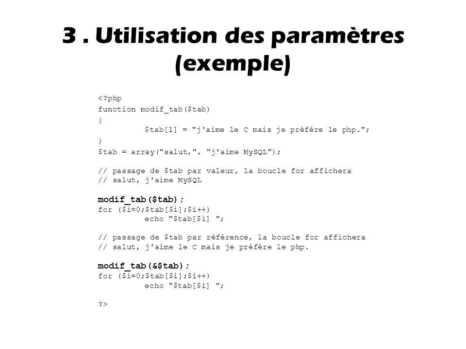 3 . Utilisation des paramètres (exemple)