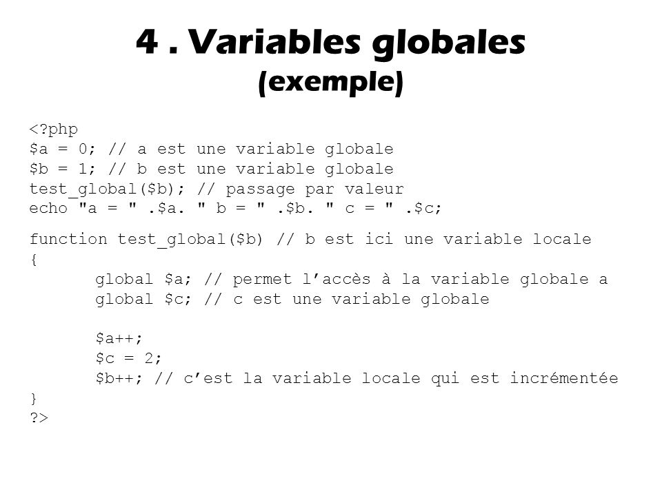 4 . Variables globales (exemple)
