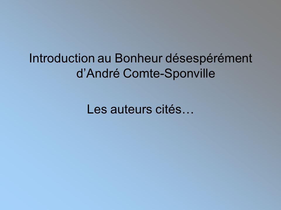 Introduction au Bonheur désespérément d'André Comte-Sponville