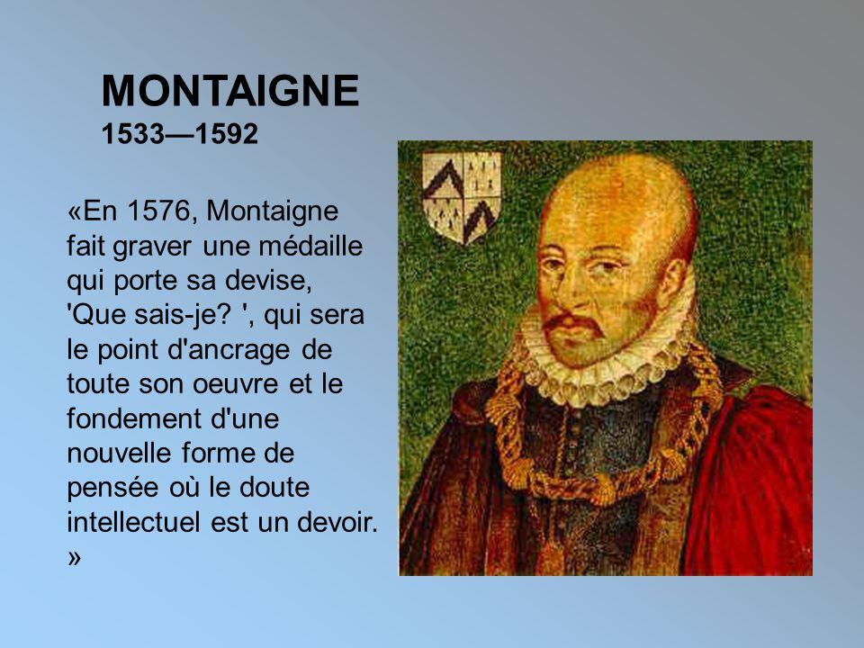 MONTAIGNE 1533—1592.