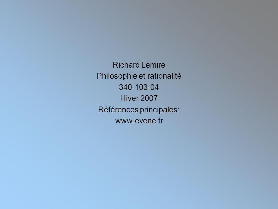 Philosophie et rationalité 340-103-04 Hiver 2007
