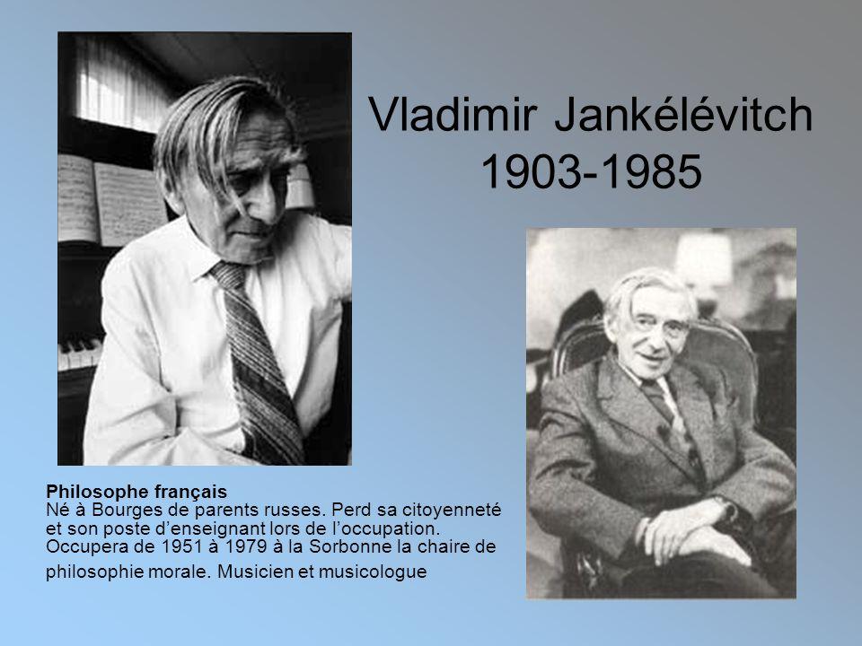 Vladimir Jankélévitch 1903-1985
