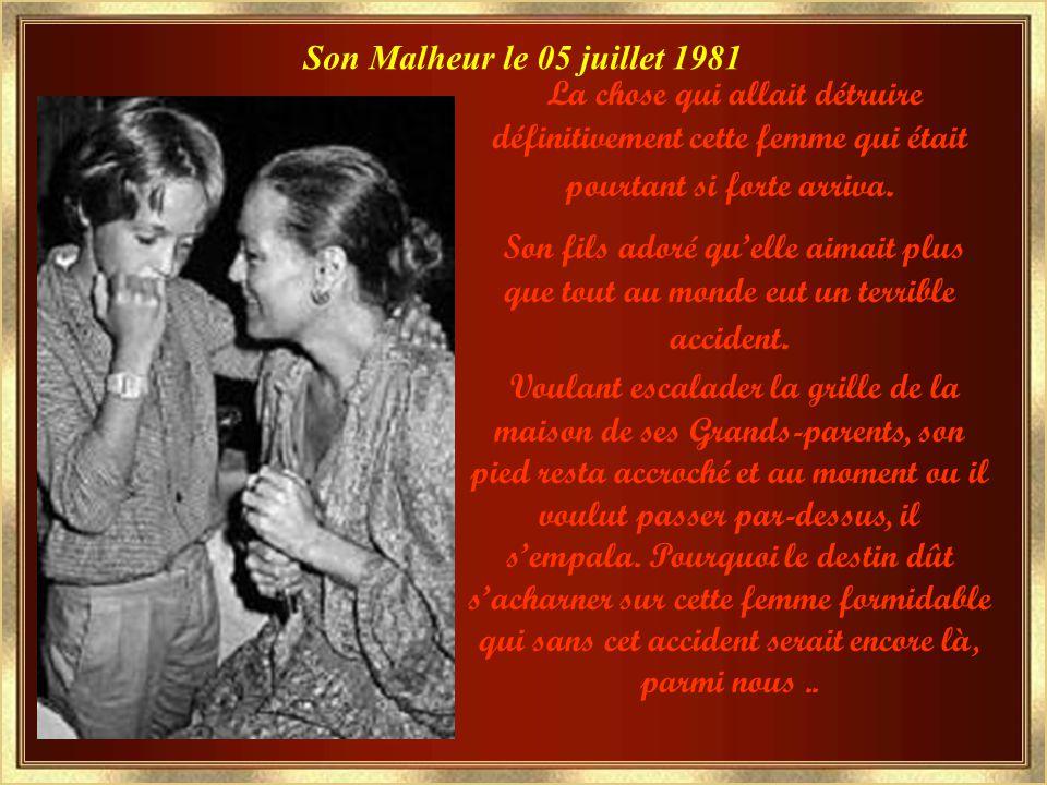 Son Malheur le 05 juillet 1981 La chose qui allait détruire définitivement cette femme qui était pourtant si forte arriva.