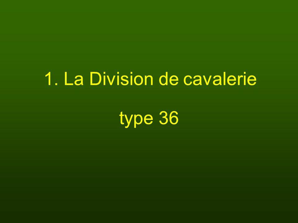 1. La Division de cavalerie