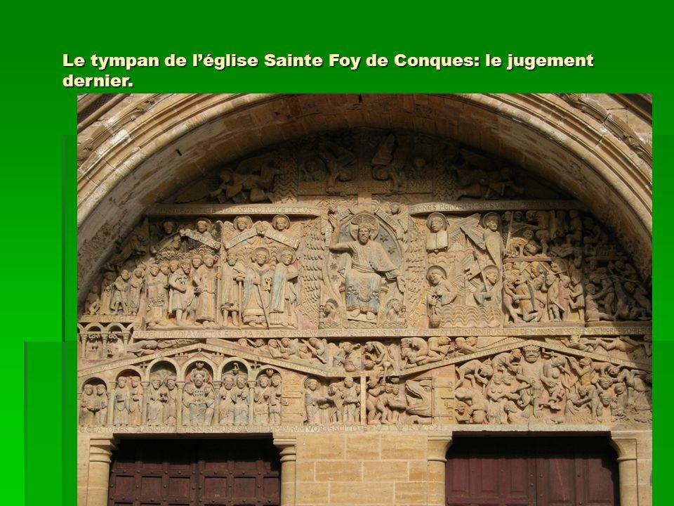 Le tympan de l'église Sainte Foy de Conques: le jugement dernier.