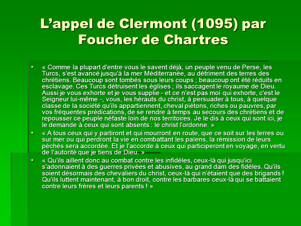 L'appel de Clermont (1095) par Foucher de Chartres