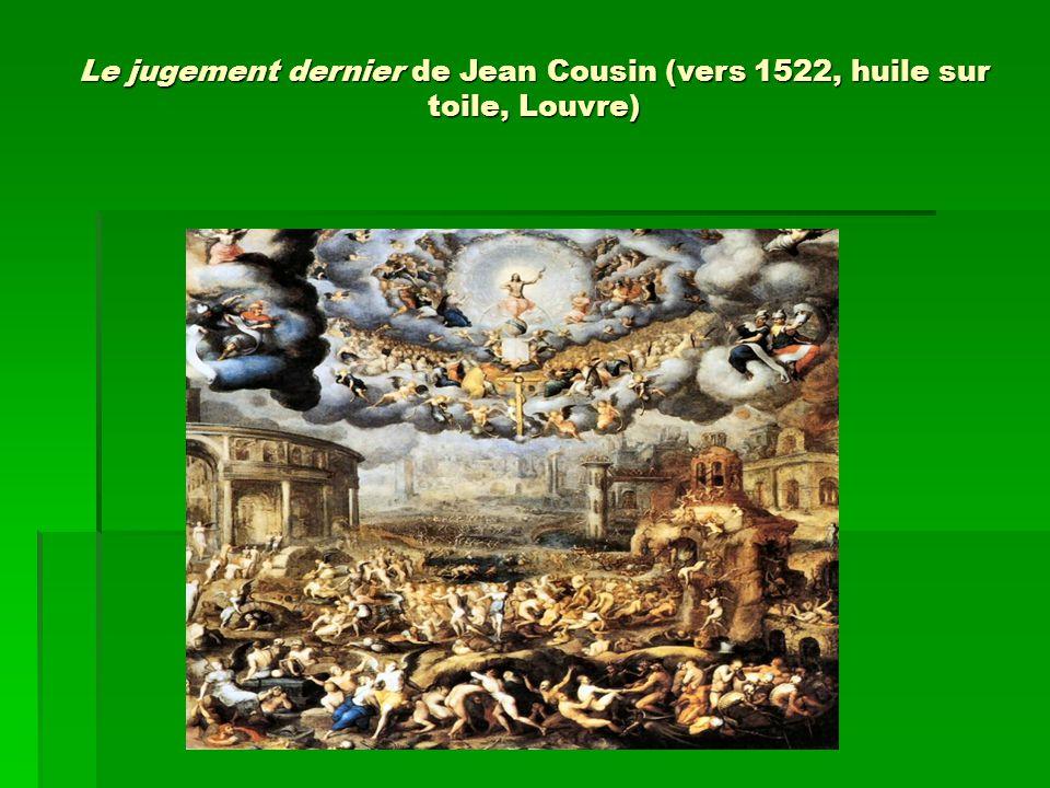 Le jugement dernier de Jean Cousin (vers 1522, huile sur toile, Louvre)