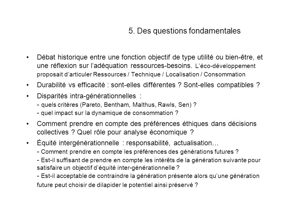 5. Des questions fondamentales