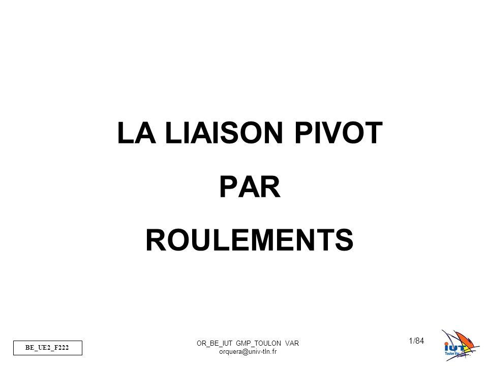 LA LIAISON PIVOT PAR ROULEMENTS