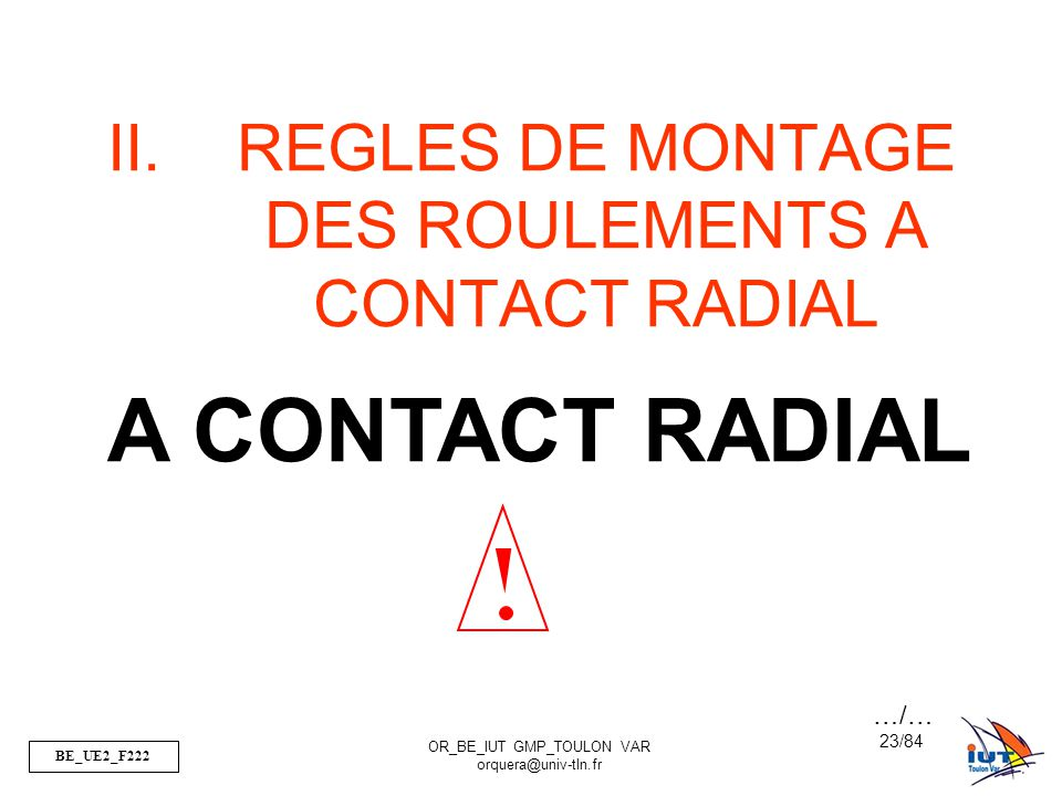 REGLES DE MONTAGE DES ROULEMENTS A CONTACT RADIAL