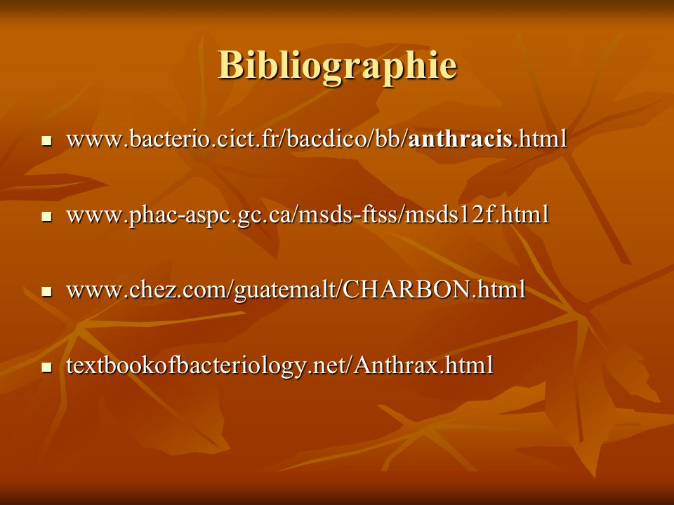 Bibliographie www.bacterio.cict.fr/bacdico/bb/anthracis.html