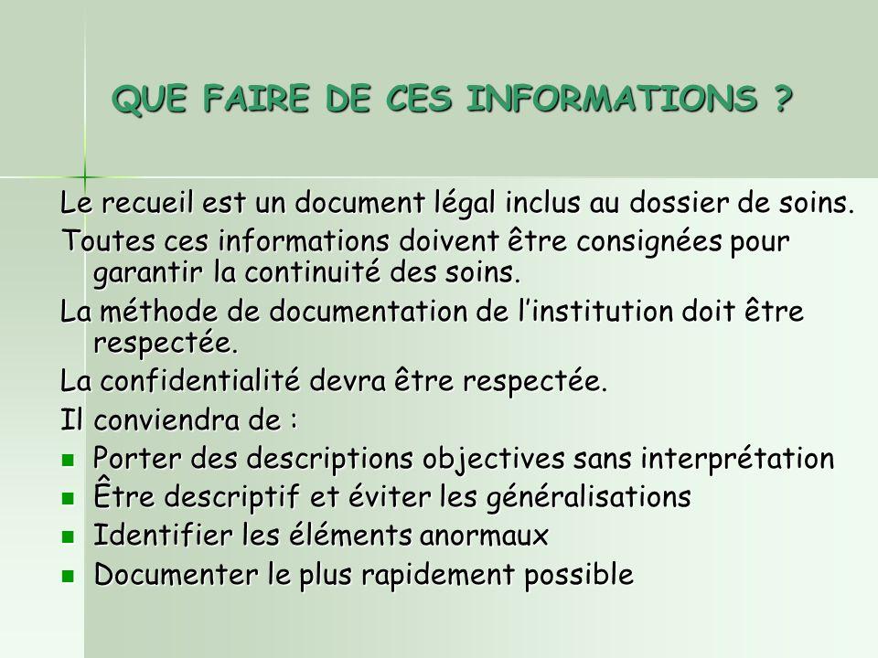 QUE FAIRE DE CES INFORMATIONS