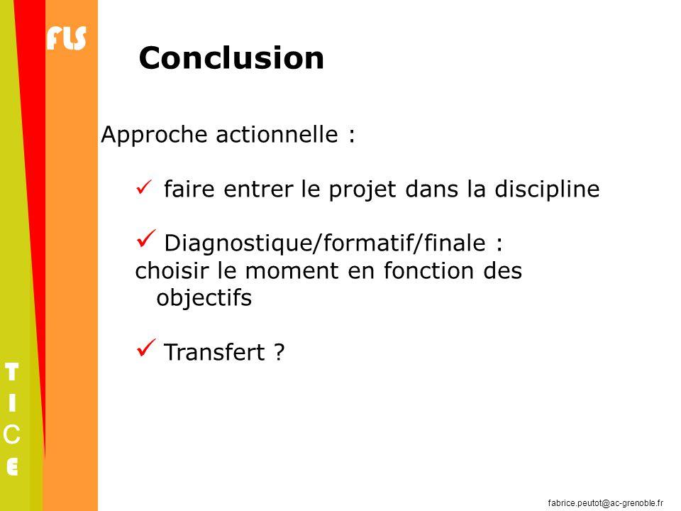 Conclusion Approche actionnelle :
