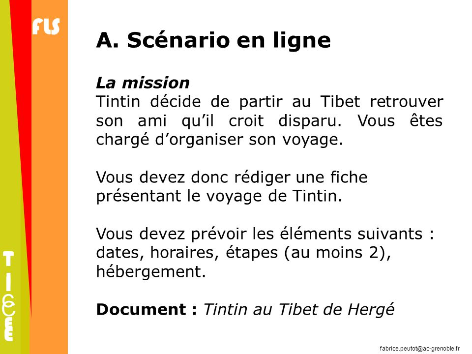 A. Scénario en ligne T I C E La mission