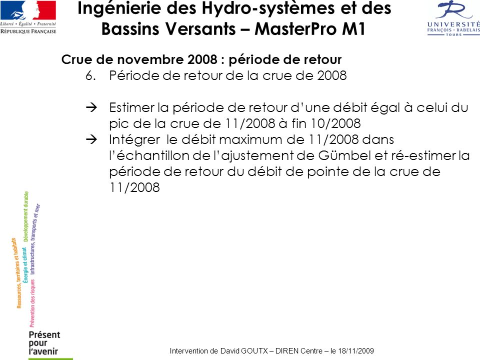 Intervention de David GOUTX – DIREN Centre – le 18/11/2009