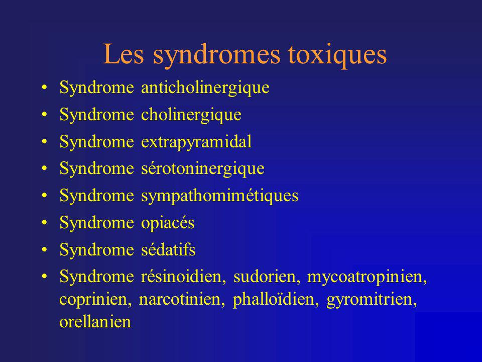 Les syndromes toxiques