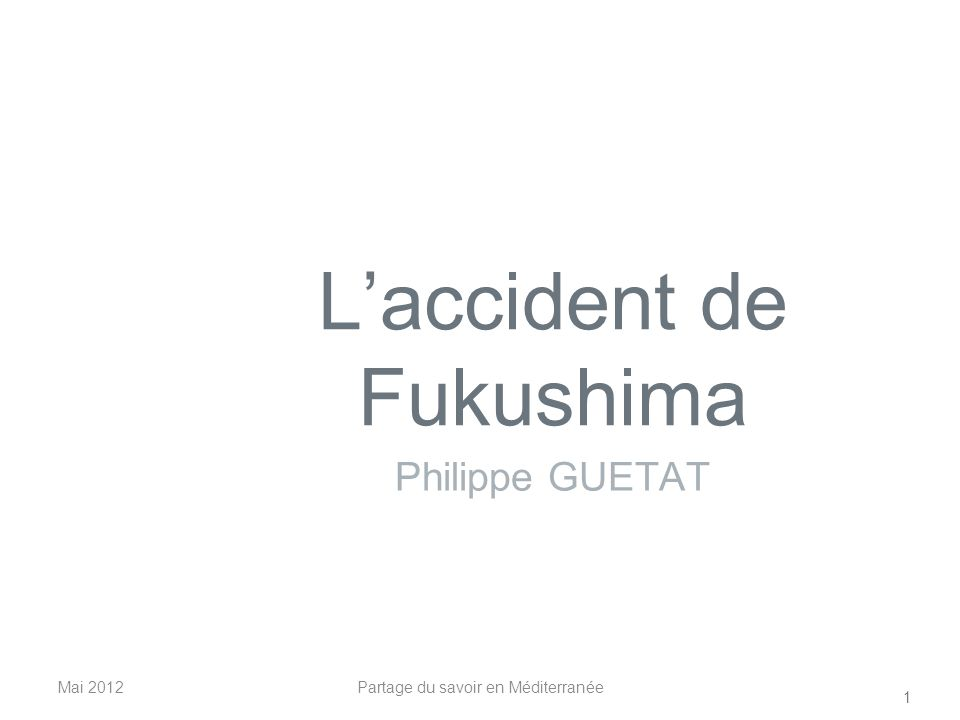 L'accident de Fukushima