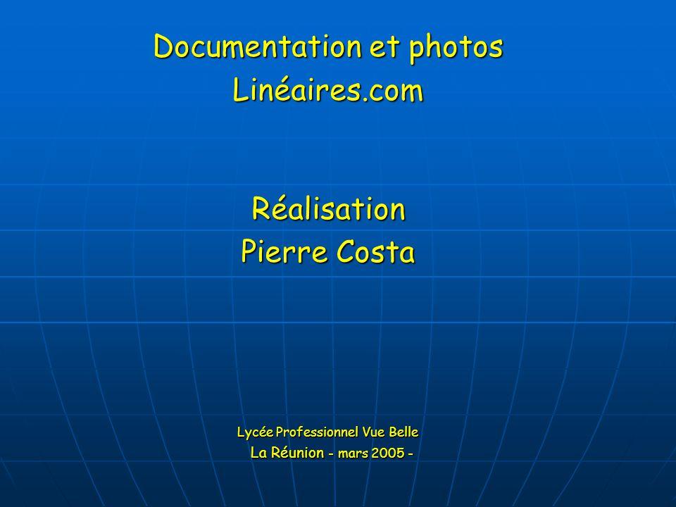 Documentation et photos Linéaires.com