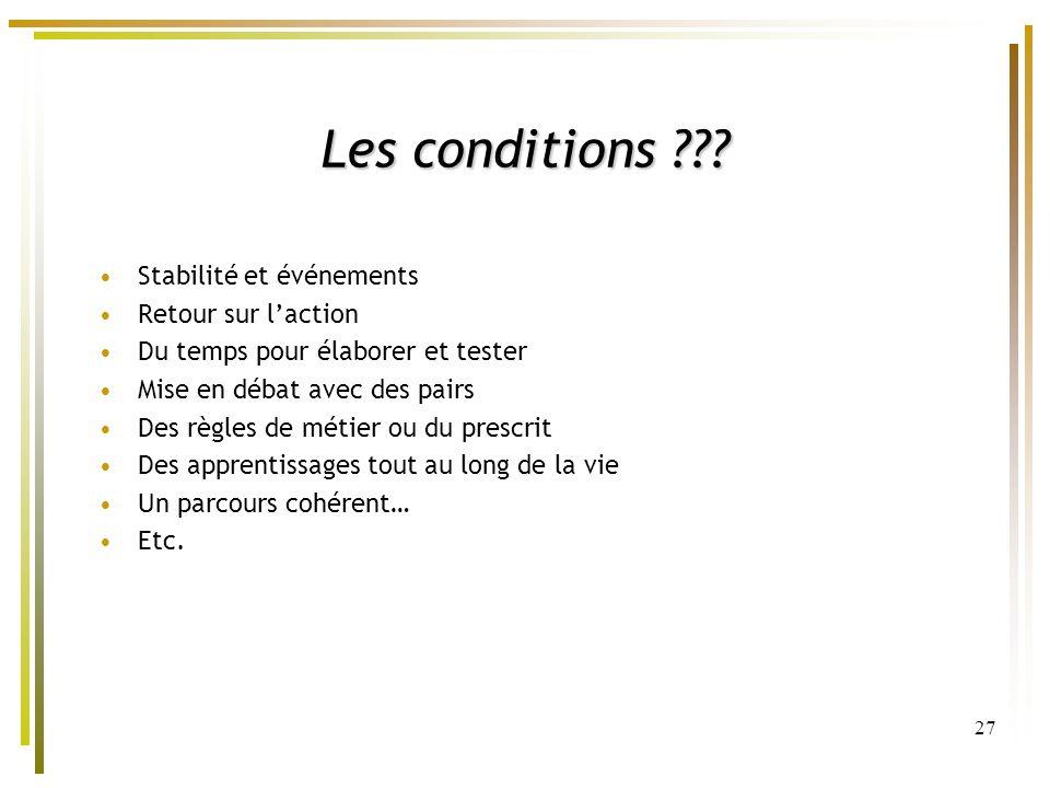 Les conditions Stabilité et événements Retour sur l'action