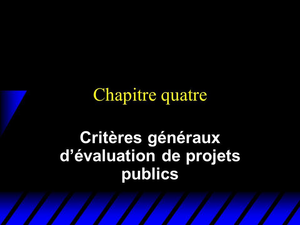 Critères généraux d'évaluation de projets publics