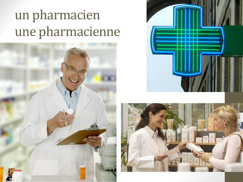 un pharmacien une pharmacienne