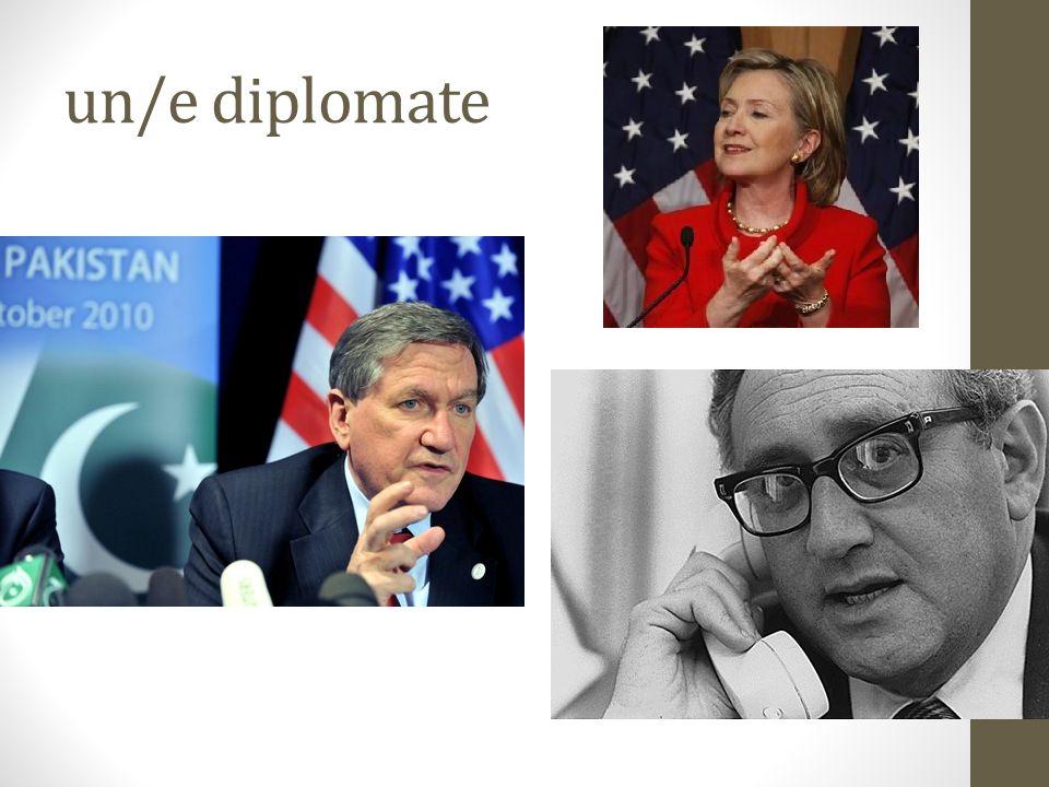 un/e diplomate