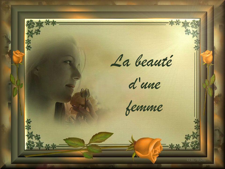 La beauté d une femme