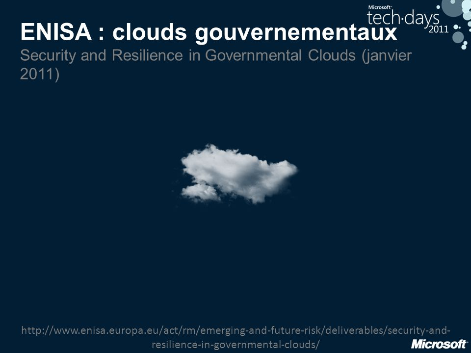 ENISA : clouds gouvernementaux Security and Resilience in Governmental Clouds (janvier 2011)