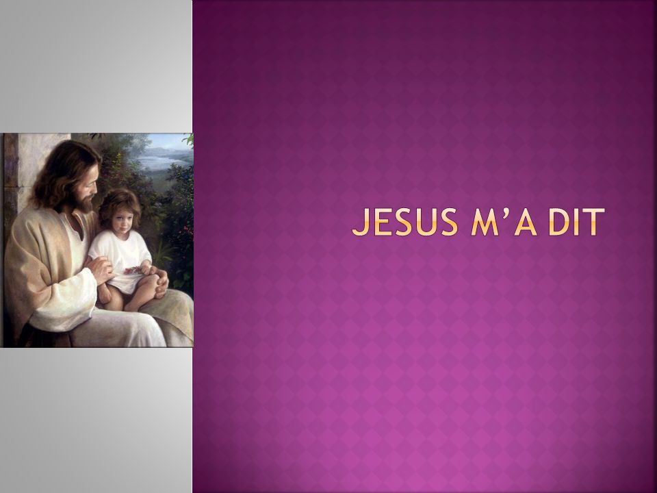 Jesus m'a dit