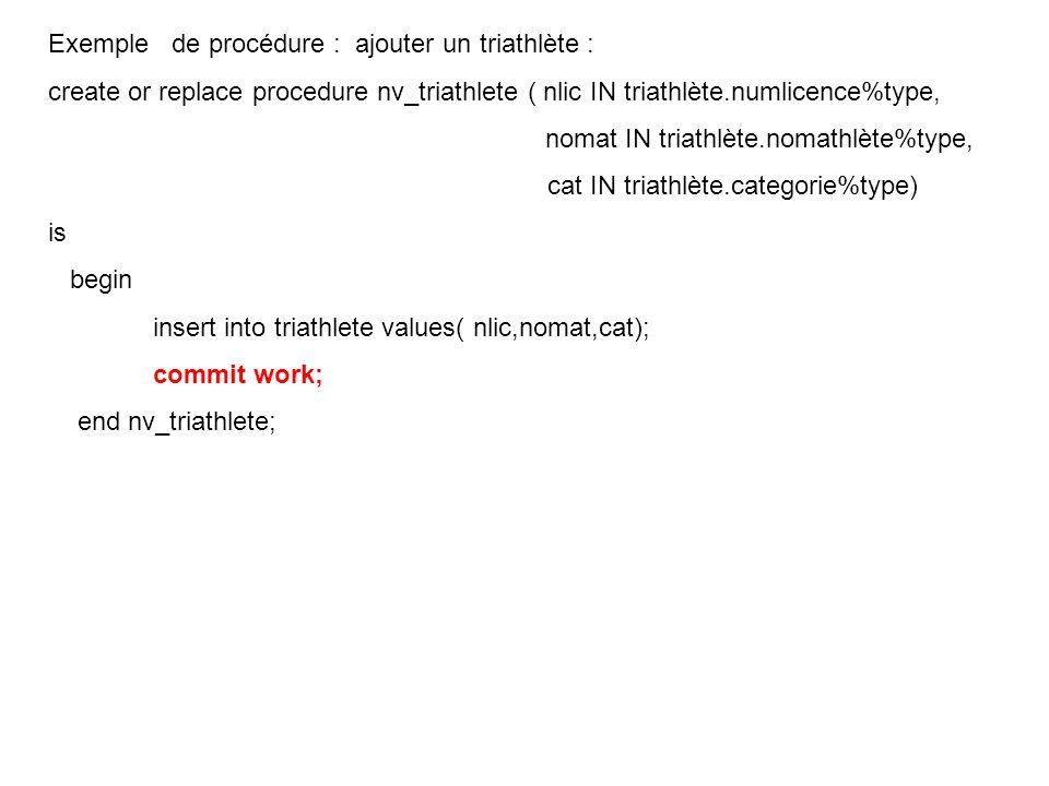 Exemple de procédure : ajouter un triathlète :