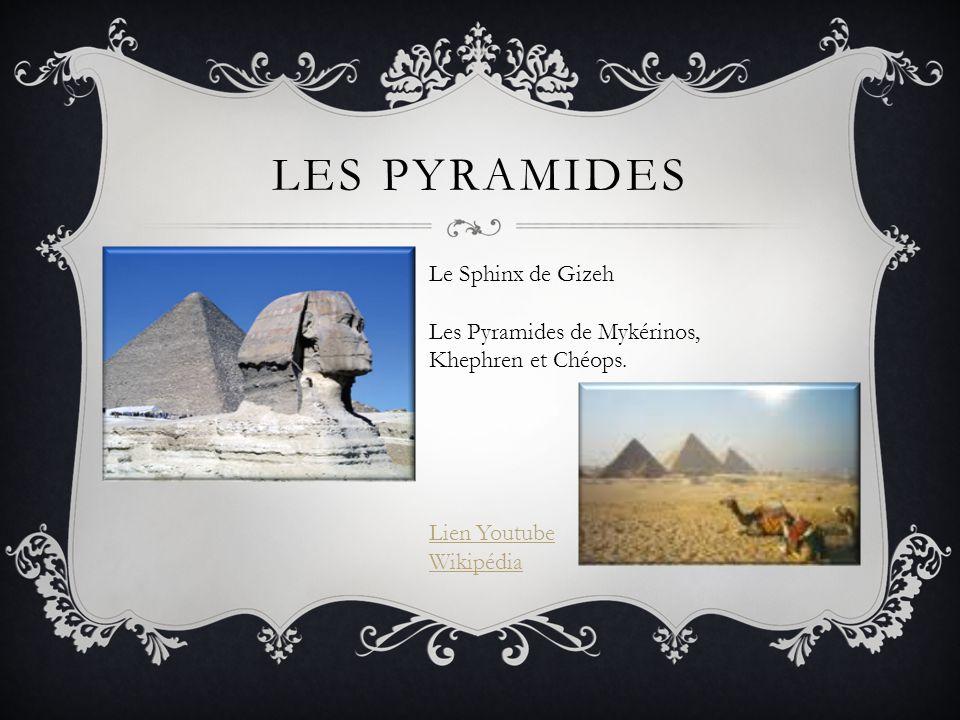 Les pyramides Le Sphinx de Gizeh