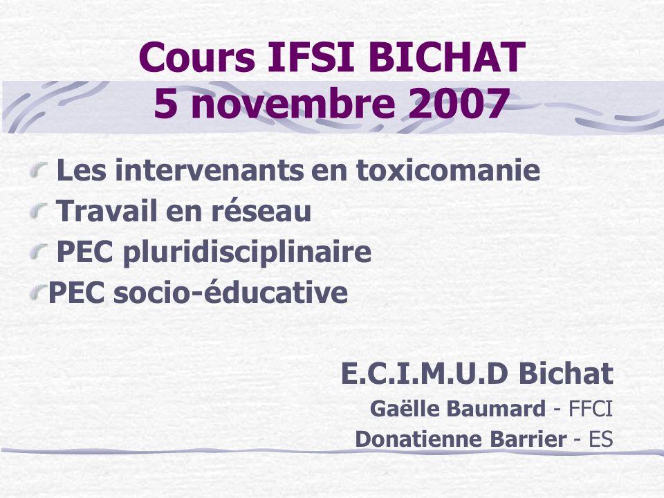 Cours IFSI BICHAT 5 novembre 2007