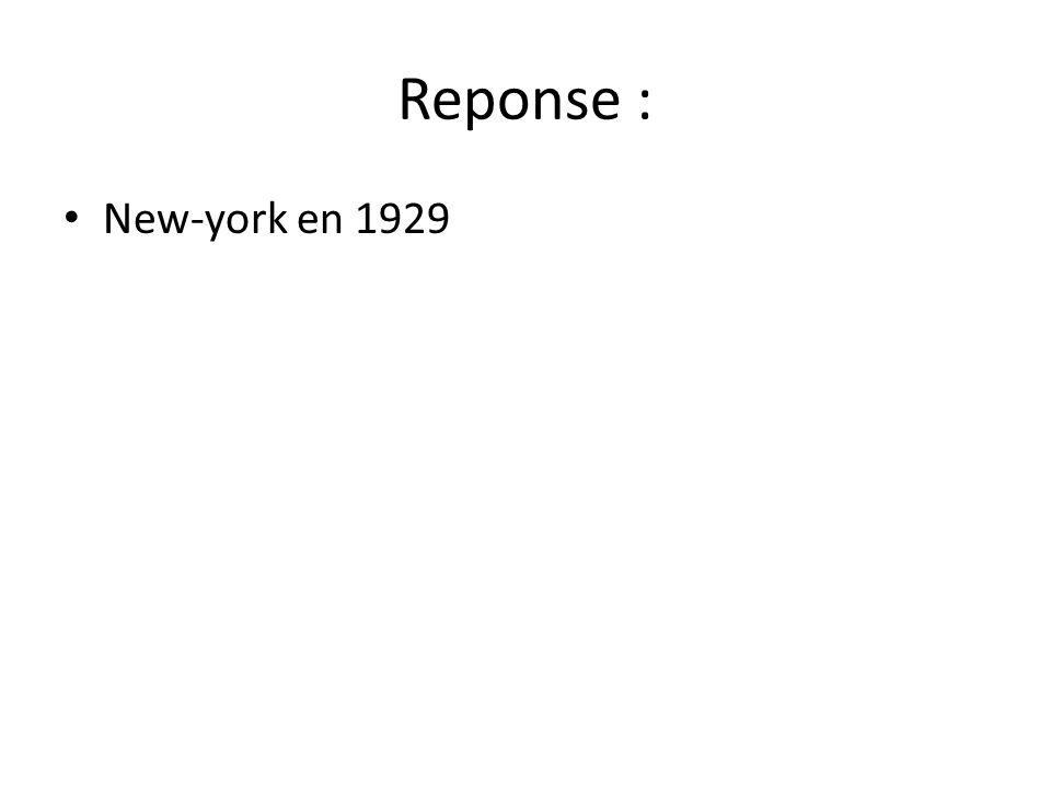 Reponse : New-york en 1929
