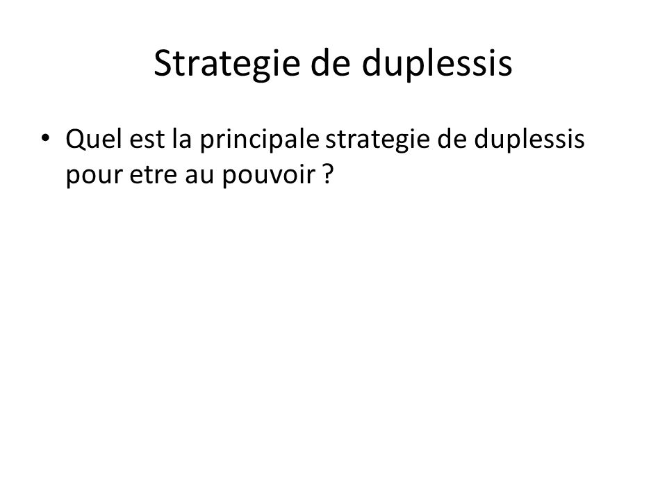 Strategie de duplessis
