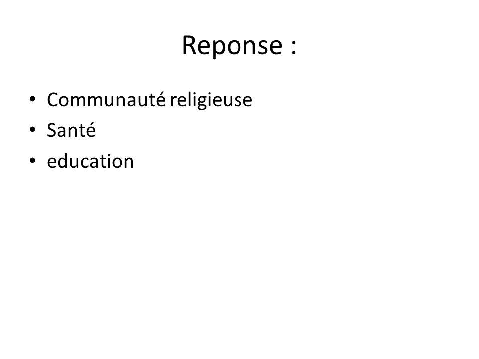 Reponse : Communauté religieuse Santé education