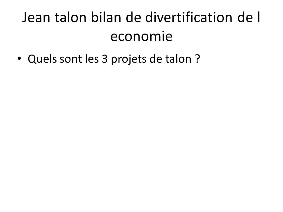 Jean talon bilan de divertification de l economie
