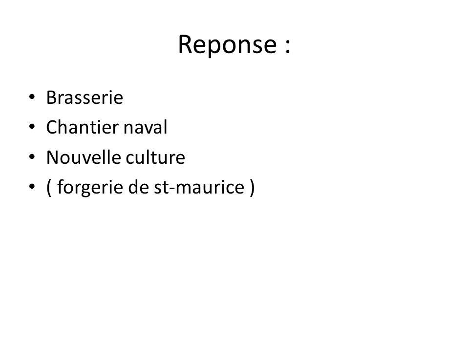 Reponse : Brasserie Chantier naval Nouvelle culture