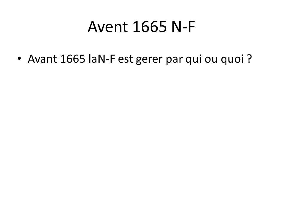 Avent 1665 N-F Avant 1665 laN-F est gerer par qui ou quoi