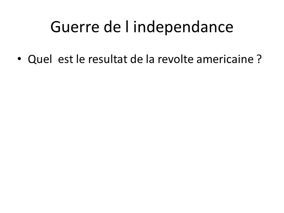Guerre de l independance