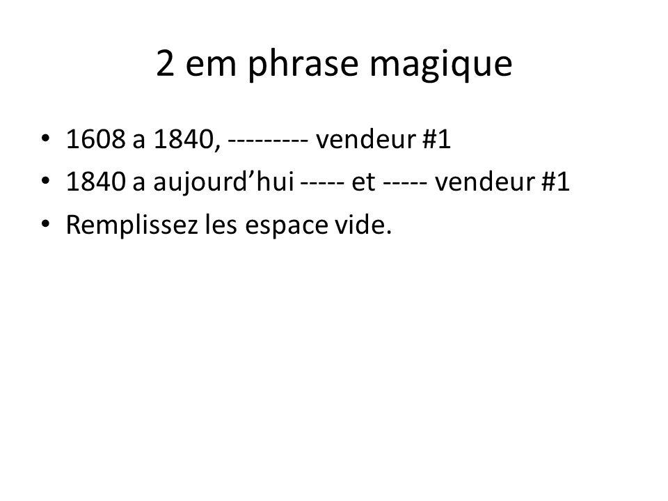 2 em phrase magique 1608 a 1840, --------- vendeur #1