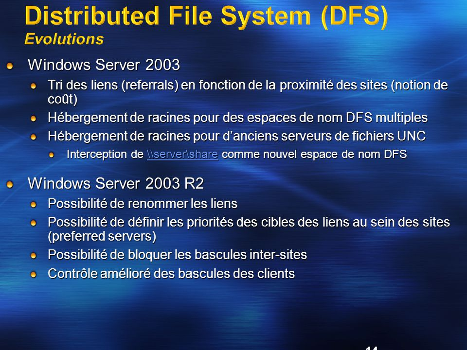 Distributed File System (DFS) Evolutions
